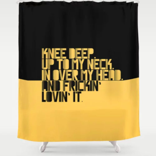 SHOWER CURTAIN UP TO MY NECK. YELLOW